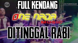 FULL KENDANG Nisa Farisa - Ditinggal Rabi | ONE NADA Live in Purwosari