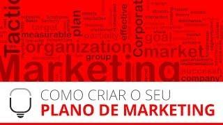 Como Fazer seu Plano de Marketing www.LUZ.vc
