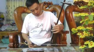 Tự học đàn cò nhạc lễ - Cách so dây và bấm ngón | Tấn Thành Bàu Năng