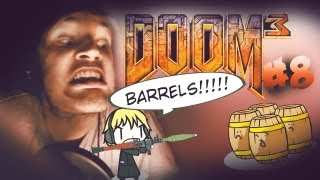 BARRELS ARE HELPING ME :O PARALLEL DOOM UNIVERSE?! - Doom 3 - Playthrough - Part 8