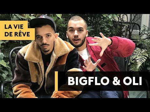 BIGFLO & OLI : La Vie De Rêve