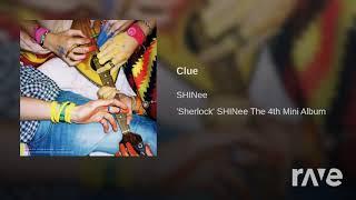 Deja Clue - Jonghyun Deja Boo x SHINee Clue | Mashup | RaveDJ