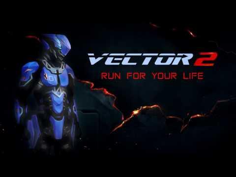 Vector 2 Trailer Music: Extended (Download In Descrip.)