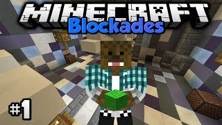 Minecraft - Blockades [Ep.1]