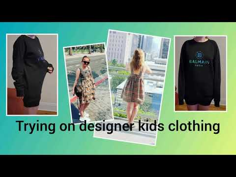 Download Adult Tries On Designer Kids Clothes (BALMAIN, GIVENCHY, BURBERRY). LUXURY ON A BUDGET
