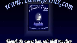 "The Skye Boat Song - From the TwinkleTrax Album ""Baby Lullabies"""