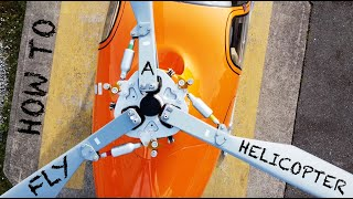 how to: fly a helicopter