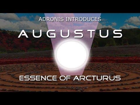 Adronis Introduces Augustus - Essence of Arcturus