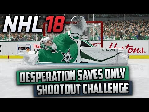 Can I Win a Shootout Using Desperation Saves Only? (NHL 18 Challenge)