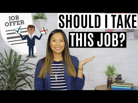 Should I Take This Job? | What to Consider Before Accepting a Job Offer | 6 Questions to Ask