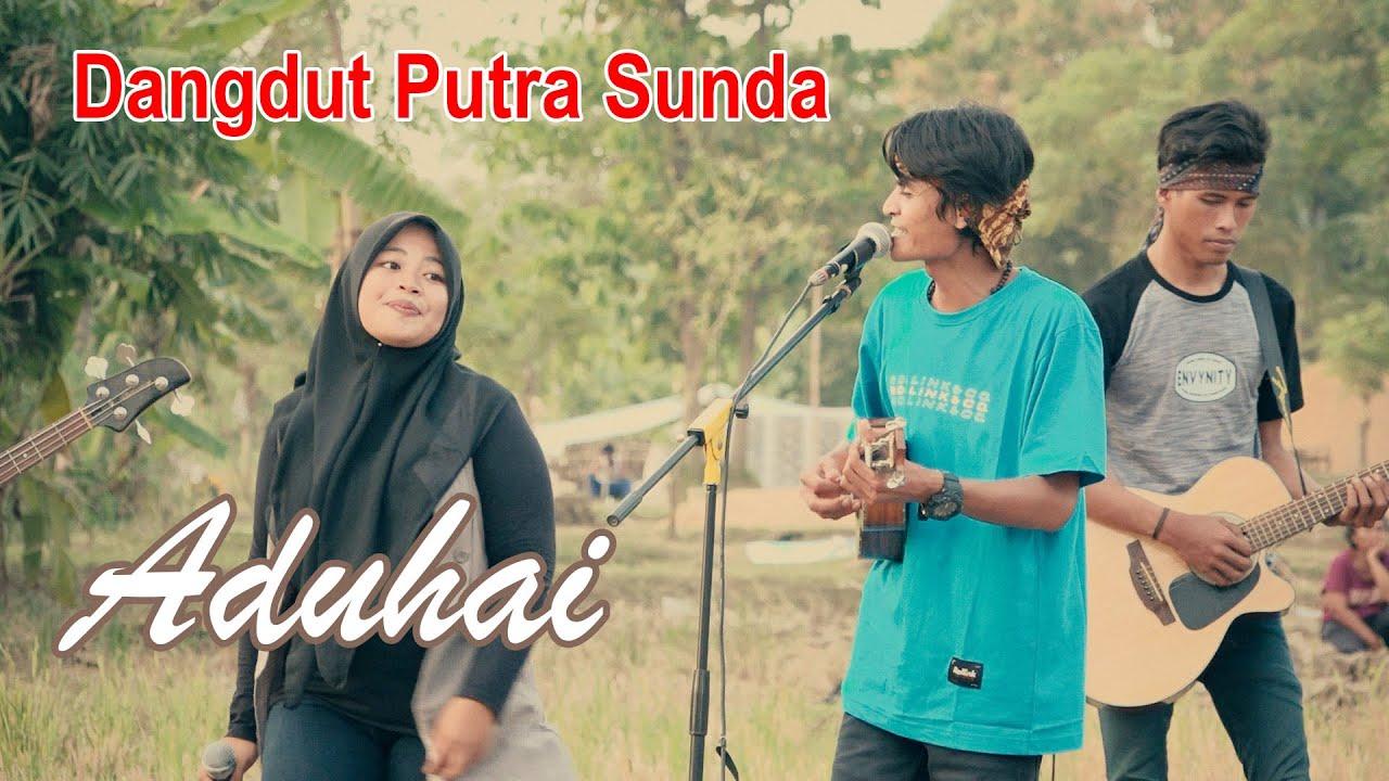 Aduhai (H. Rhoma Irama) - Dangdut Putra Sunda | Video Cover