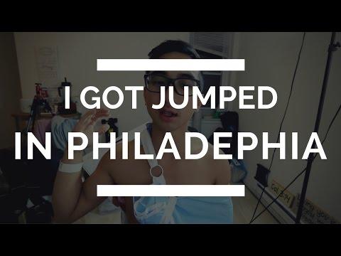 I GOT JUMPED IN PHILADELPHIA