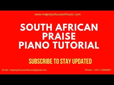 South African Praise Piano Tutorial
