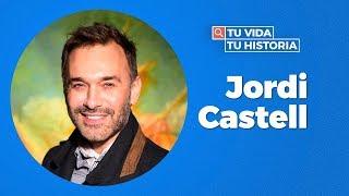 ¿Qué dice internet de Jordi Castell? - Tu Vida Tu Historia