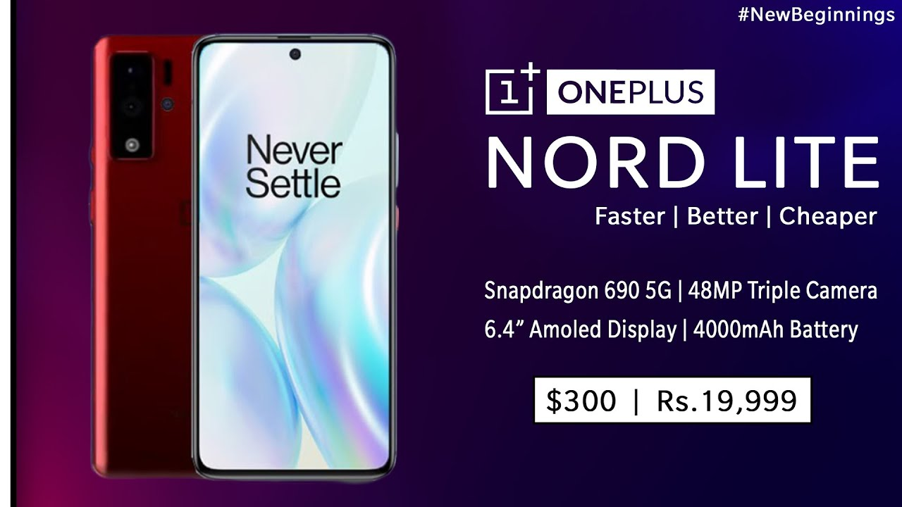 Oneplus Nord Lite leaks images | Specs - Sd 690 5G SoC | 48MP Triple Camera | India Price - Rs.19999