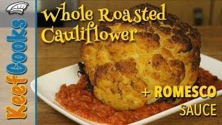 Whole Roasted Cauliflower with Romesco Sauce