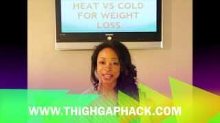 Heat vs Cold for Fat/Weight Loss - Which is Best?
