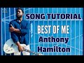 "Learn Anthony Hamilton's ""Best of Me"". [R&B Guitar Lesson]"