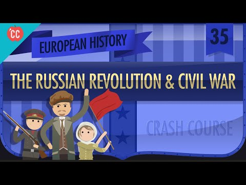 Russian Revolution and Civil War: Crash Course European History #35