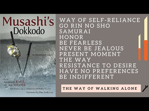 Miyamoto Musashi - Musashi's Dokkodo - The Way of Walking Alone  - Book Review - MGTOW - 21 Precepts