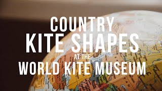 Country Kite Shapes - World Kite Museum