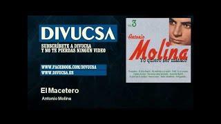 Antonio Molina - El Macetero