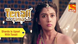 Your Favorite Character | Sharda Is Upset With Tenali | Tenali Rama