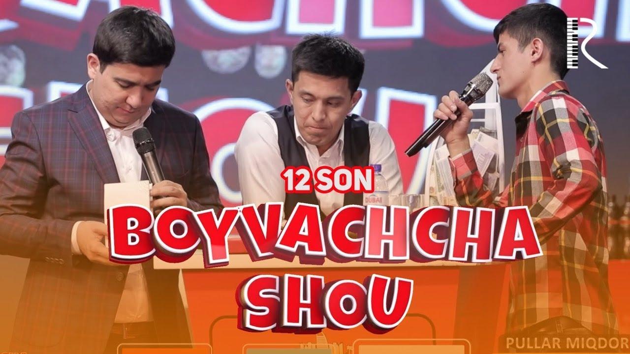 Boyvachcha SHOU 12-son | Бойвачча ШОУ 12-сон