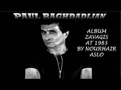 PAUL BAGHDADLIAN ALBUM *ZAVAGIS* 1982*.
