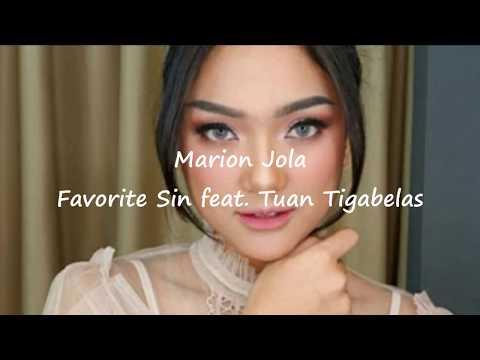 Favorite Sin - Marion Jola Feat Tuan Tigabelas - Lirik