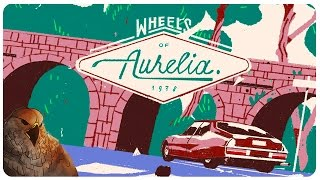 Wheels of Aurelia Gameplay - Figuratively Jalopy | Let's Play Wheels of Aurelia