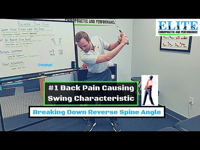 Low Back Pain and Golf   Reverse Spine Angle Overview