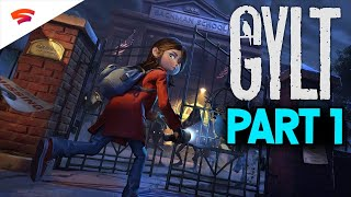 Gylt, IS it any Good?? Google Stadia's First and Only Exclusive- Playthrough part 1