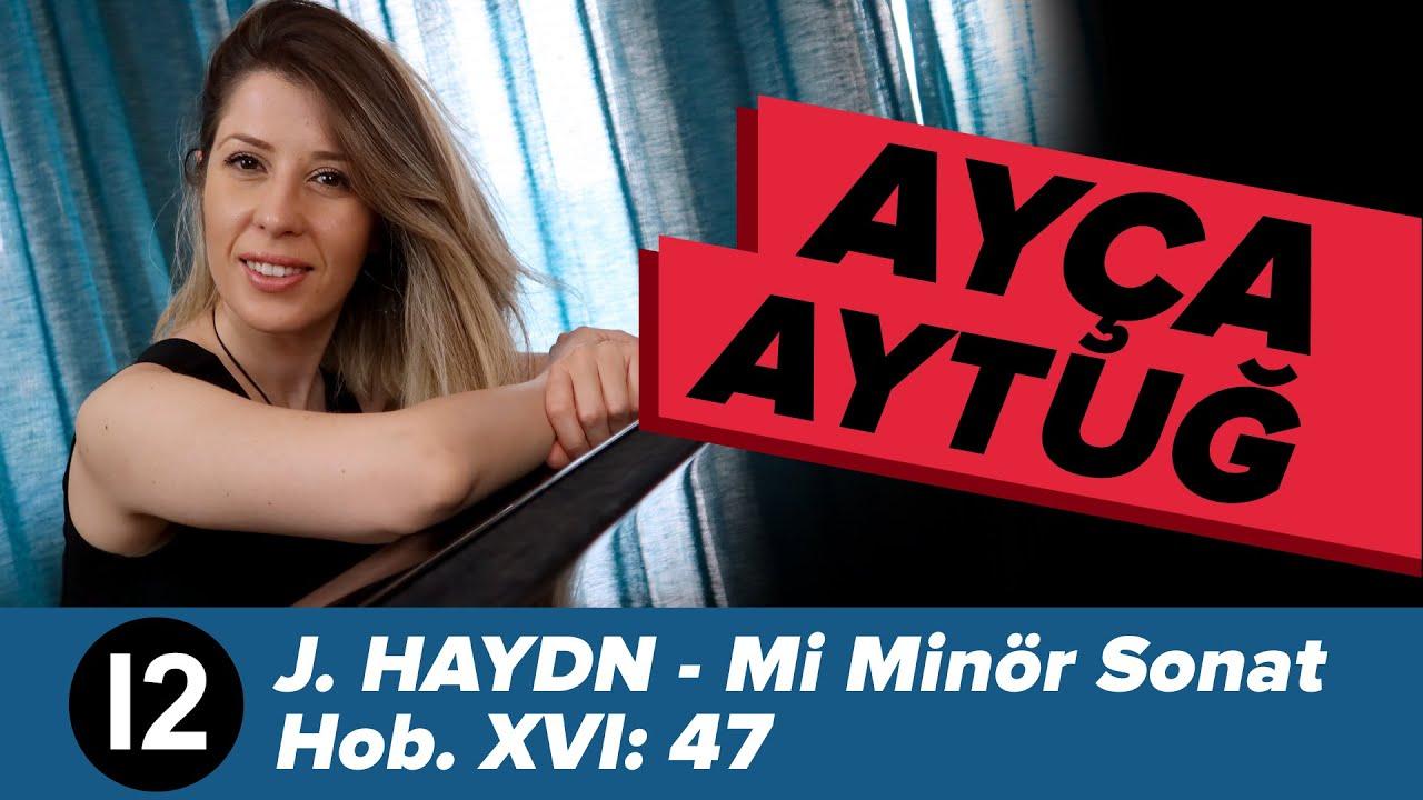 J. Haydn Mi Minör Sonat Hob.XVI: 47