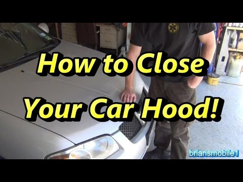 How to Close Your Car Hood