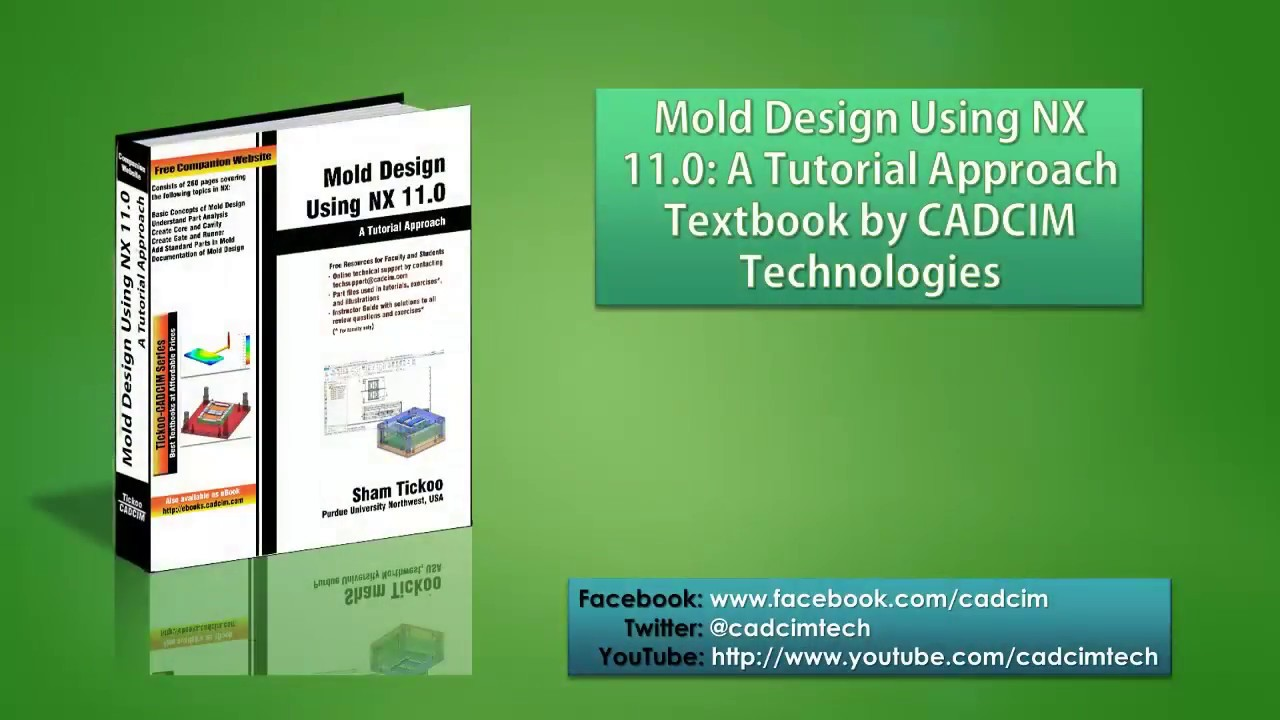 Mold Design Using NX 11 0 book by CADCIM Technologies