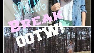 Spring Break OOTW! Thumbnail