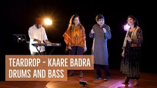 Teardrop - Kaare Badra: Drums and Bass