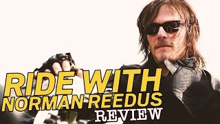 Ride With Norman Reedus - TV Review