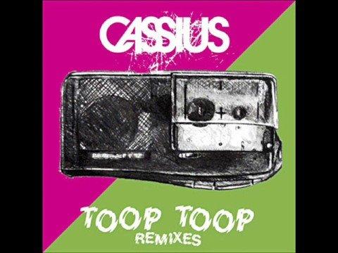 Toop Toop extended remix  Cassius