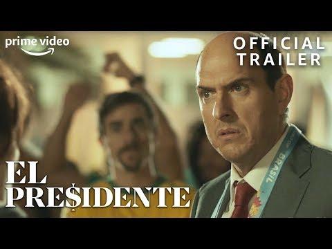 El Presidente | Exclusive Trailer | Prime Video
