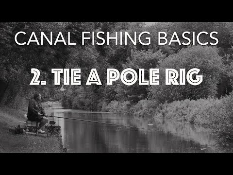 How To Tie A Pole Rig