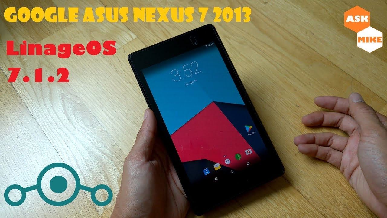 Google Asus Nexus 7 2013 Flo Flash Lineage Os 14 1 Android 7 1 Nougat Youtube