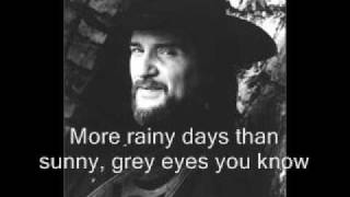 Waylon Jennings - Grey Eyes You Know