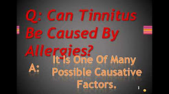 Can Tinnitus Be Caused By Allergies?