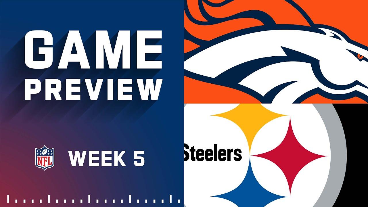 Denver Broncos vs. Pittsburgh Steelers: Week 5 Preview