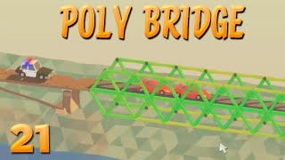 Hot Pursuit! | 21 | POLY BRIDGE
