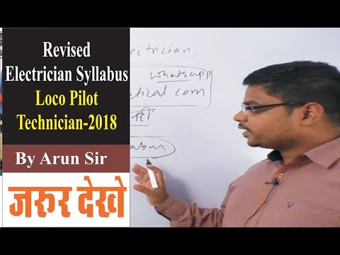 Revised Electrician Syllabus Loco Pilot Technician 2018 By Arun Sir