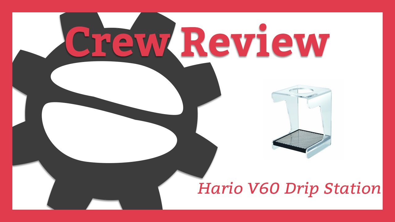 Hario V60 Drip Station Crew Review Youtube