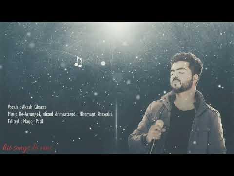 Tune Mujhe Pehchana Nahi - Cover Song | unplugged by- Akash Gharat | 90's Songs | Madhur Awaaz